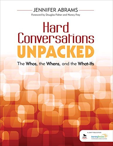 Hard Conversations Unpacked: The Whos, the Whens, and the What-Ifs Jennifer B. (Beth) Abrams
