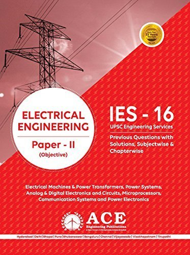 IES - 16 UPSC Engineering Service Electrical Engineering Paper - 2nd Objective  by  ACE Engineering Academy