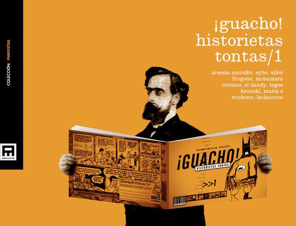 ¡Guacho! Historietas Tontas/1  by  Varios