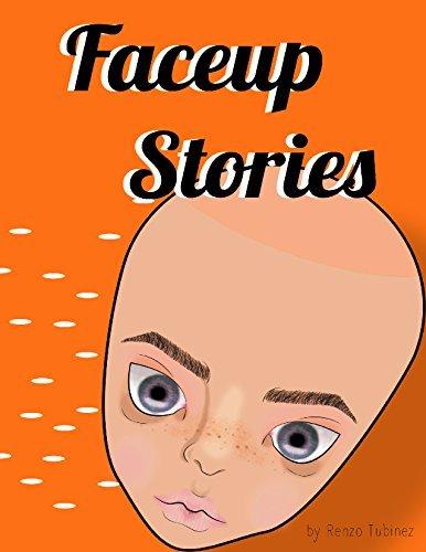 Faceup Stories Renzo Tubiñez