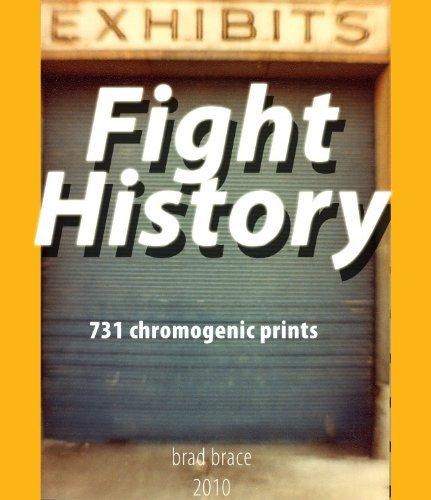 Fight History: 731 chromogenic prints  by  Brad Brace