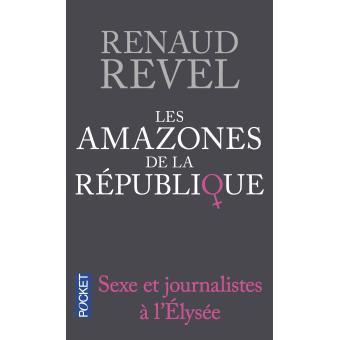 Les Amazones de la République Renaud Ravel