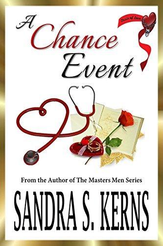 A Chance Event: A Chain of Love Novella Sandra S. Kerns