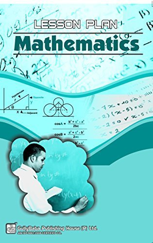 Mathematics Lesson Plan  by  GPH Panel Of Experts