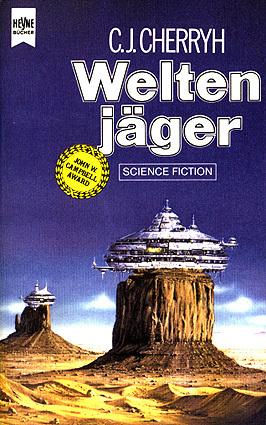 Weltenjäger (Hanan Rebellion, #2)  by  C.J. Cherryh