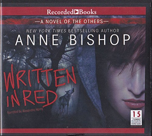 WRITTEN IN RED A Novel of the Others - Anne Bishop Unabridged Audio CD  by  Anne Bishop