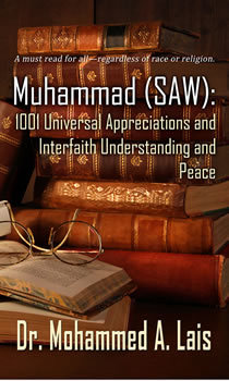 Muhammad (Saw): 1001 Universal Appreciations and Interfaith Understanding and Peace Mohammed a Lais