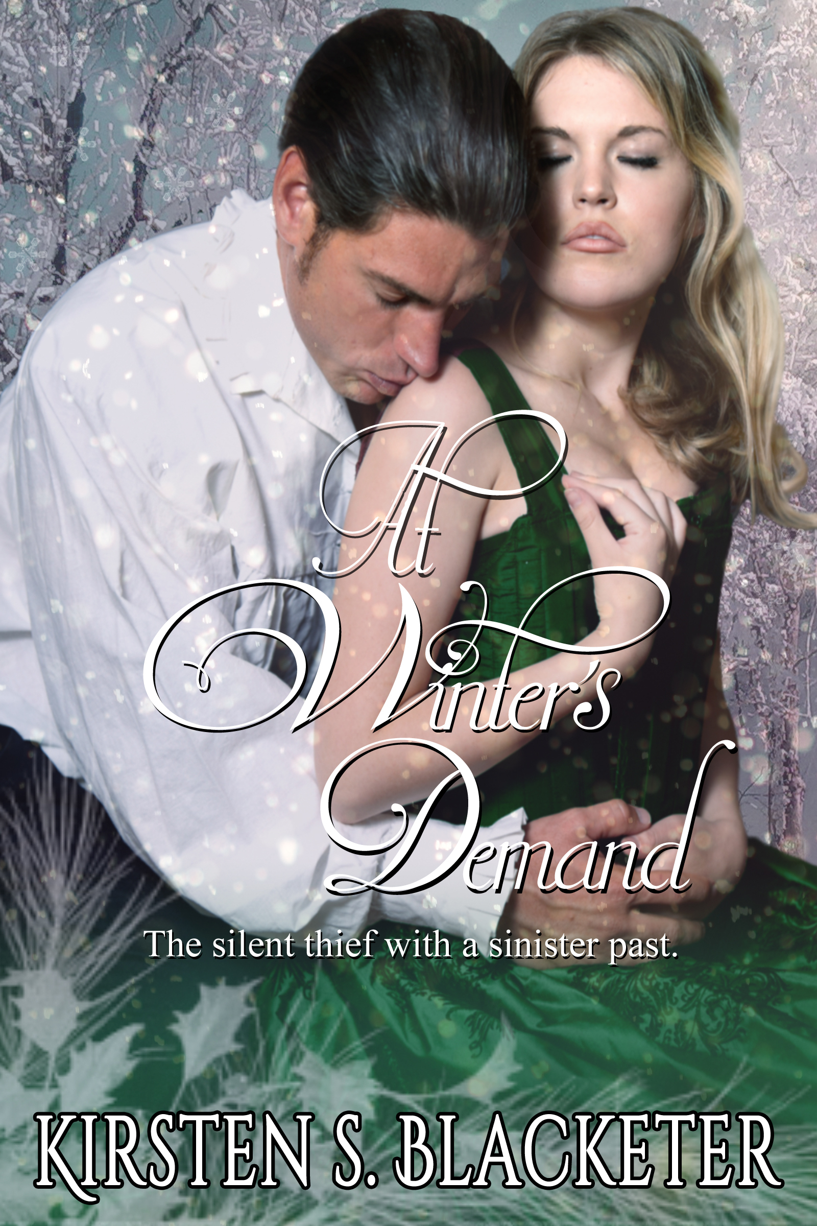 At Winters Demand  by  Kirsten S. Blacketer