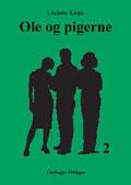 Ole og pigerne 2  by  Liselotte Kulpa