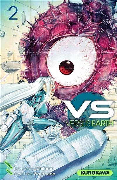 VS, Versus Earth (#2)  by  Kazutomo Ichitomo
