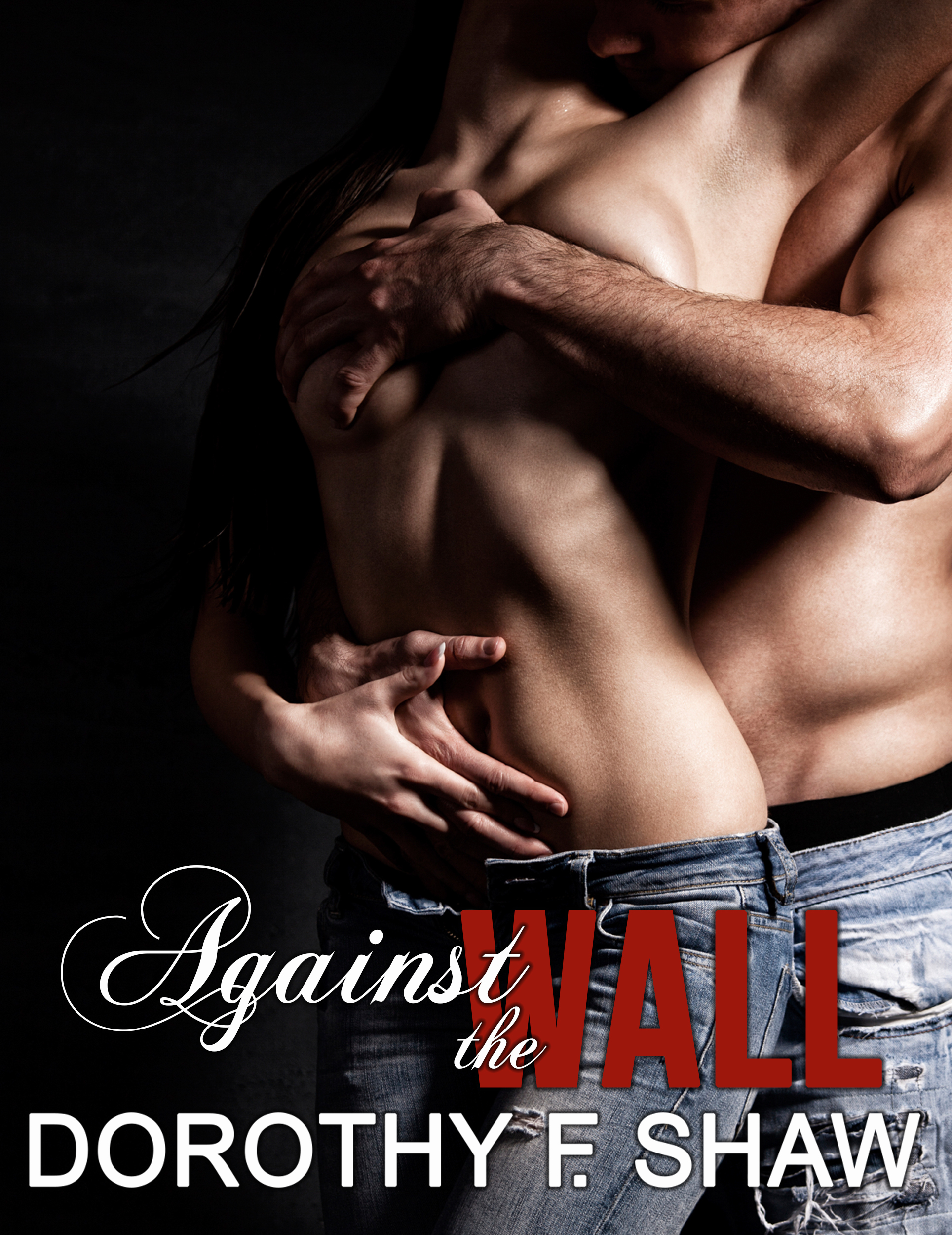 Against the Wall  by  Dorothy F. Shaw