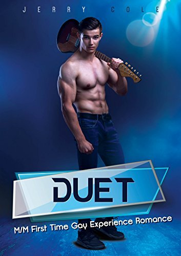 Duet: M/M First Time Gay Experience Romance  by  Jerry Cole