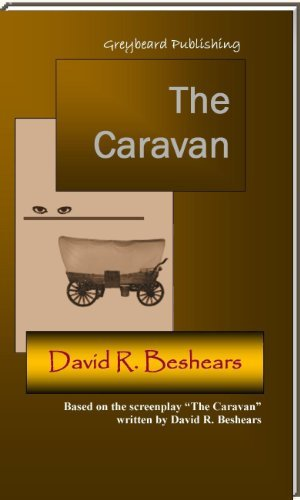 The Caravan David R. Beshears
