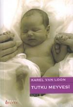 Tutku Meyvesi  by  Karel Glastra van Loon