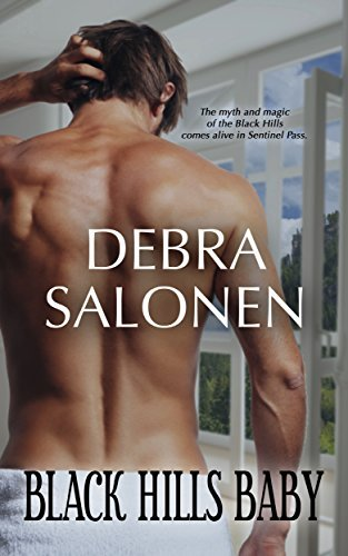 Black Hills Baby: a Hollywood-meets-the-real-wild-west contemporary romance series (Black Hills Rendezvous Book 1)  by  Debra Salonen
