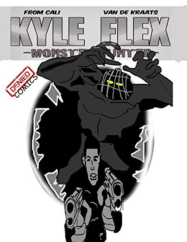 Kyle Flex:Monster Hunter KJ FROM CALI