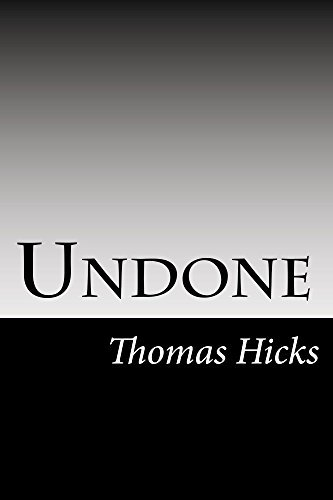 Undone Thomas  Hicks