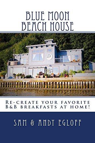 Blue Moon Beach House Breakfast Samantha Egloff