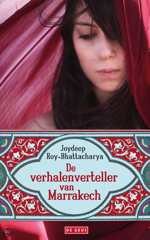 De verhalenverteller van Marrakech Joydeep Roy-Bhattacharya