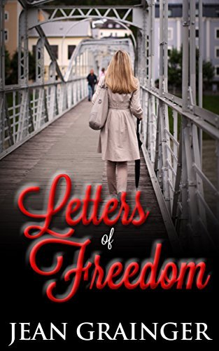 Letters of Freedom: A Novella Jean Grainger