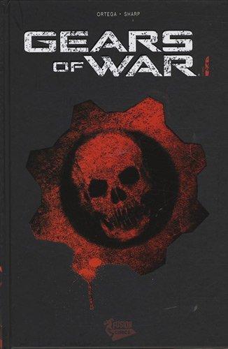 Gears of War, Tome 1  by  Joshua Ortega