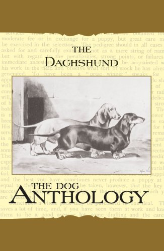 The Daschund - A Dog Anthology (A Vintage Dog Books Breed Classic)  by  Various