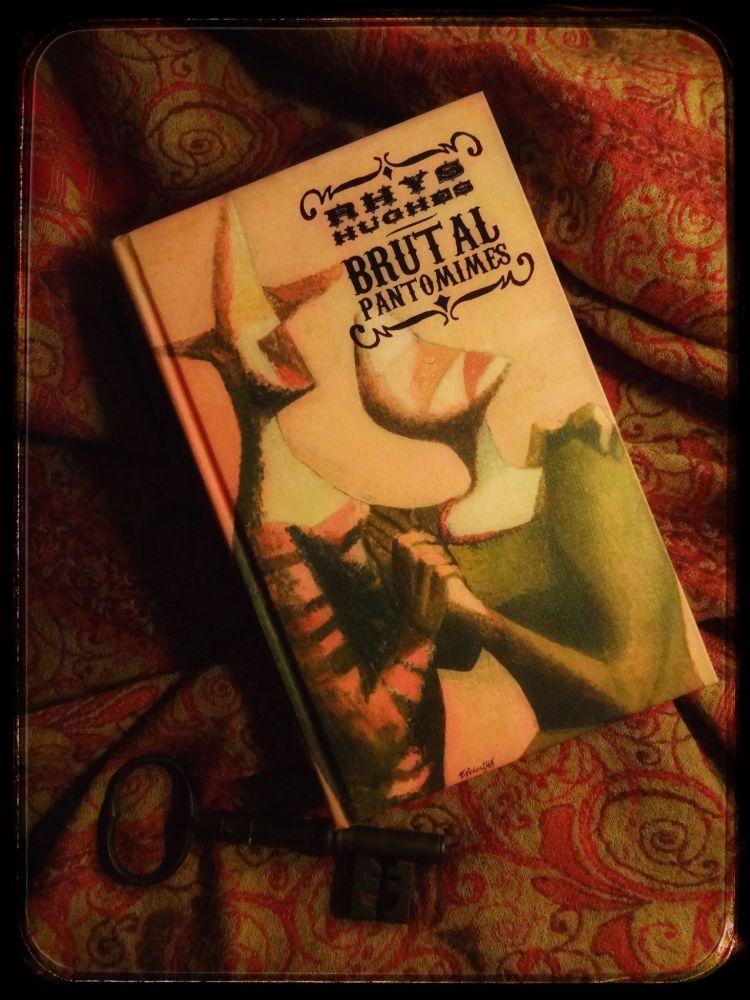 Brutal Pantomimes Rhys Hughes