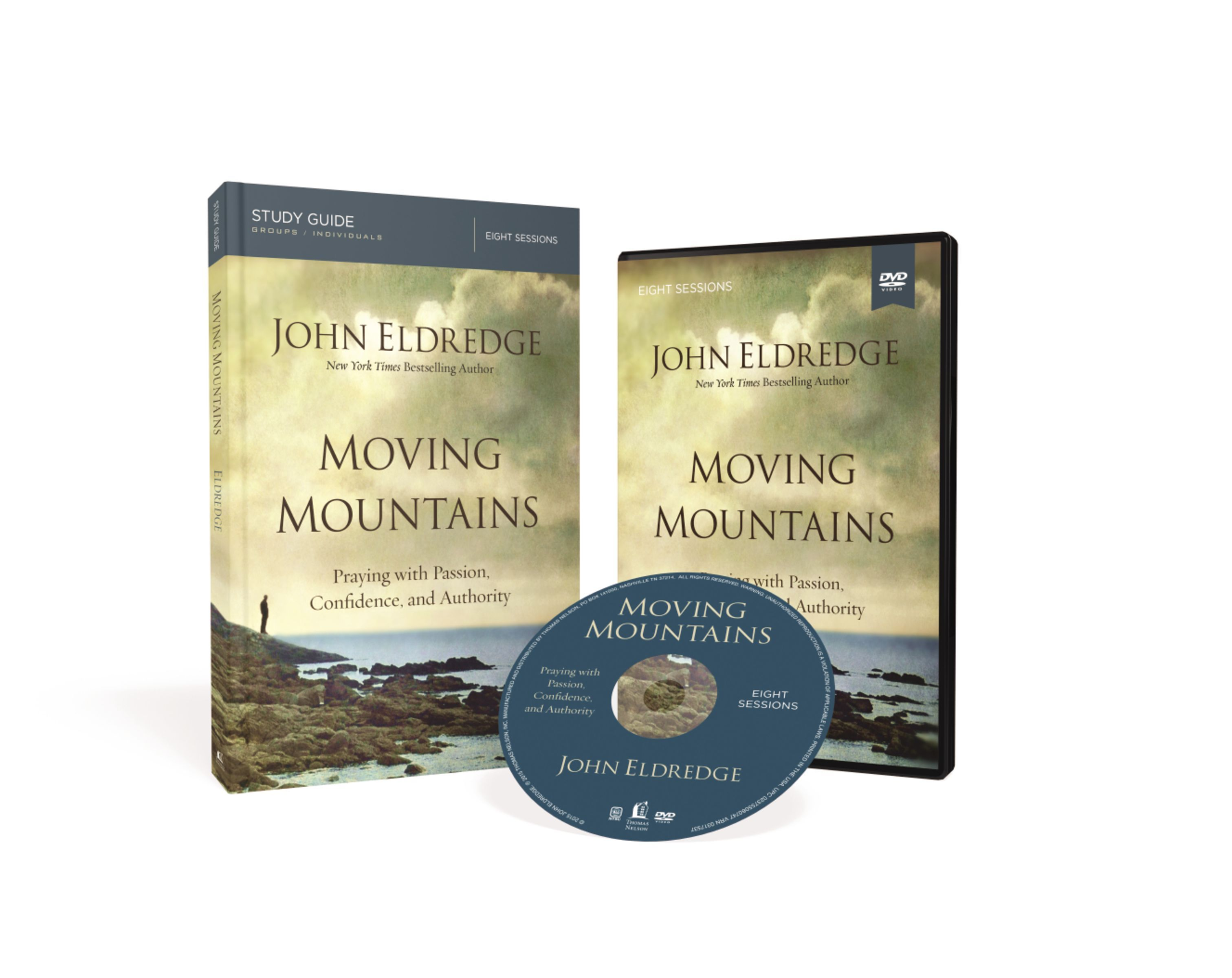 Moving Mountains Study Guide with DVD: How You, God, and Prayer Can Change Things for Good John Eldredge