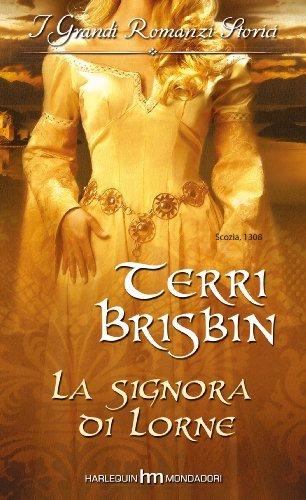 La signora di Lorne  by  Terri Brisbin