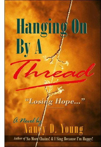 Hanging On By A Thread Nancy Diane Young