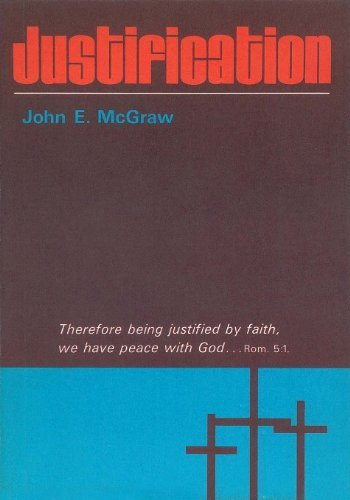 Justification  by  John E. McGraw