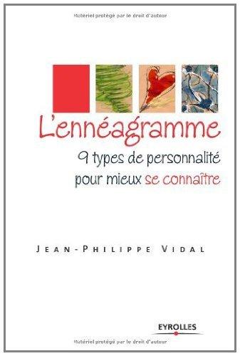 Lennéagramme : 9 types de personnalité pour mieux se connaître  by  Jean-Philippe Vidal