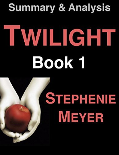 Summary Twilight (The Twilight Saga, Book 1) Stephenie Meyer by Alex Sanders