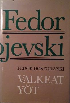 Valkeat yöt Fedor Dostojevski