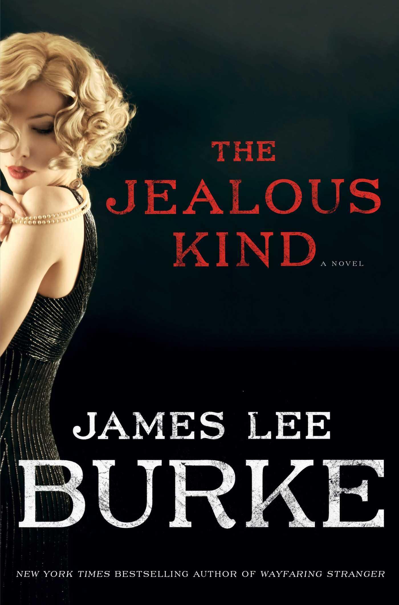 The Jealous Kind: A Novel  by  James Lee Burke