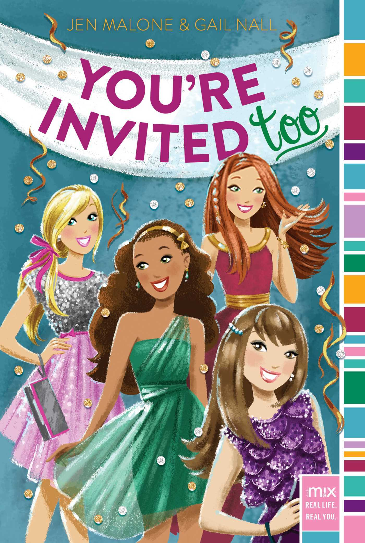 Youre Invited Too  by  Jen Malone