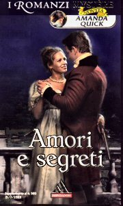 Amori e segreti (Lake/March, # 2)  by  Amanda Quick