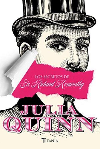 Los secretos de Sir Richard Kenworthy Julia Quinn