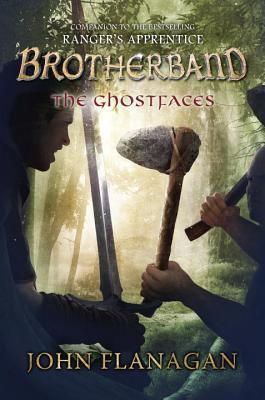 The Ghostfaces (Brotherband Chronicles, #6)  by  John Flanagan