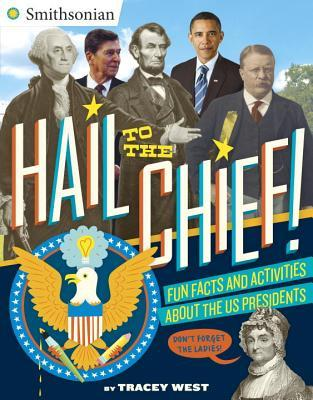 Hail to the Chief! Presidents Activity Book  by  Tracey West