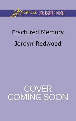 Fractured Memory Jordyn Redwood