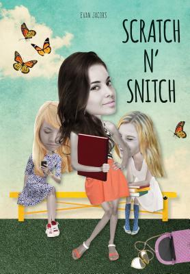 Scratch N Snitch  by  Evan Jacobs