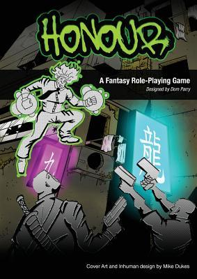 Honour: A Role-Playing Game  by  Dominic Henry Parry