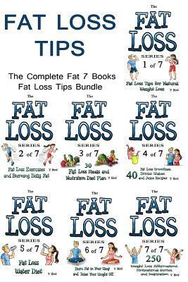 Fat Loss Tips:  by  V Noot