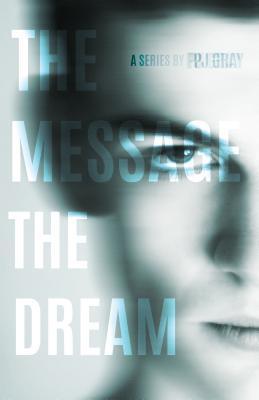 Book 1: The Dream Pj Gray