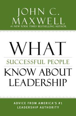 Leadership Answers to Your Toughest Questions: From Americas #1 Leadership Authority  by  John C. Maxwell