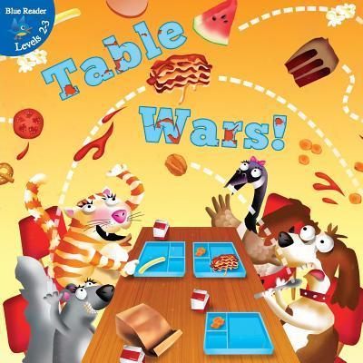 Table Wars!  by  Kyla Steinkraus