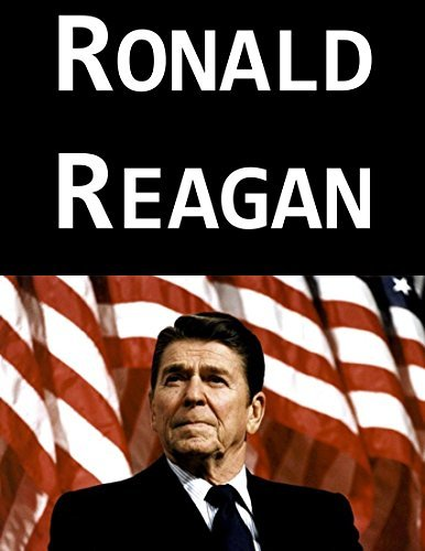 Ronald Reagan: The Last Great President  by  Morgan Morrell