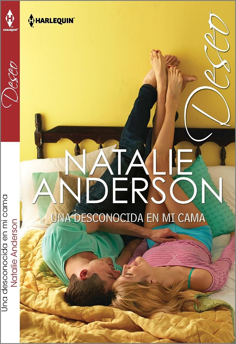 Una desconocida en mi cama: Natalie Anderson