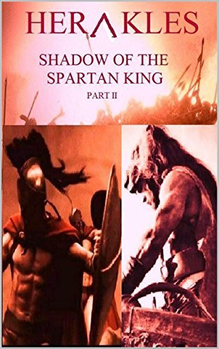 Herakles: Shadow of the Spartan King Part II  by  Costas Komborozos